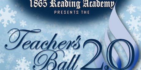 1865 Reading Academy Presents Teachers Ball 2.0 tickets