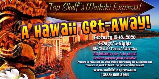 WAIKIKI EXPRESS! A Hawaii Get-Away package