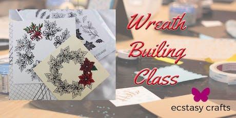 Wreath Builder Class tickets