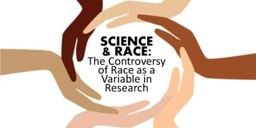 Science & Race: The Controversy of Race as a Variable in Research