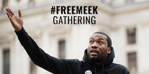 Free Meek Gathering