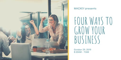 4 Ways to Grow Your Business Workshop