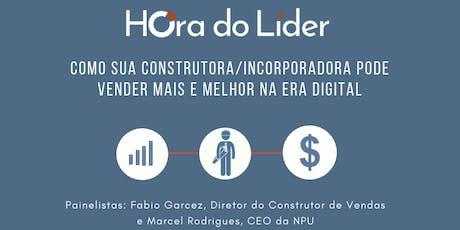 Como sua construtora ou incorporadora pode vender mais e melhor na era digital: Hora do líder ingressos