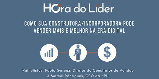 Como sua construtora ou incorporadora pode vender mais e melhor na era digital: Hora do líder
