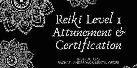 Reiki Level 1 Attunement and Certification tickets