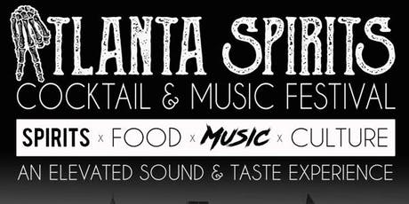 Atlanta Spirits - Cocktail & Music Festival tickets