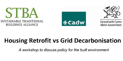 Housing Retrofit vs Grid Decarbonisation: An STBA workshop hosted by CADW