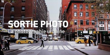 Sortie Photo // La photographie urbaine billets