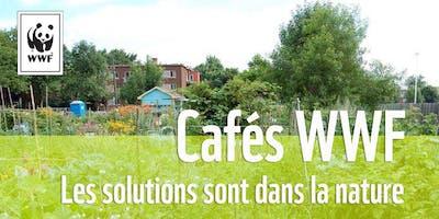 Cafés WWF // Les solutions sont dans la nature