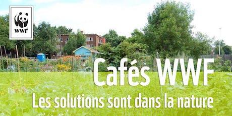 Cafés WWF // Les solutions sont dans la nature tickets
