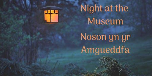 Night at the Museum | Noson yn yr Amgueddfa