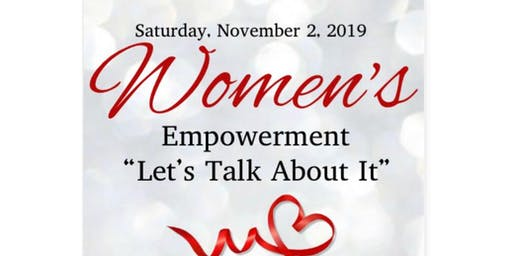 "Women's Empowerment ""Lets Talk About It"""