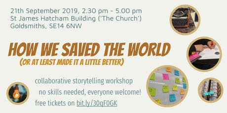 Workshop - How We Saved the World tickets