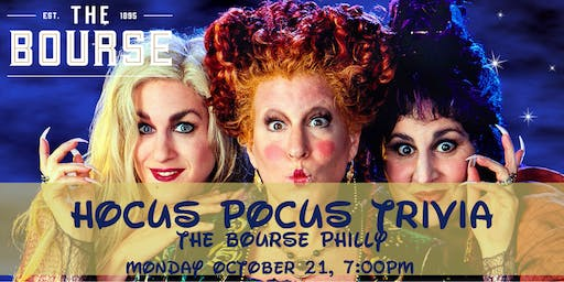 Hocus Pocus Trivia at The Bourse Philly