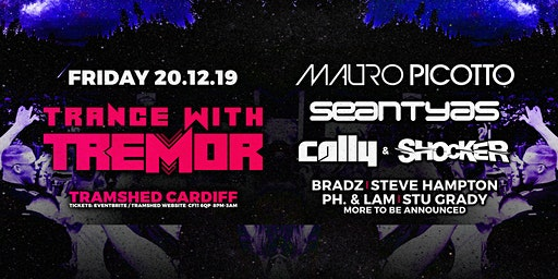 Trance With Tremor (Tramshed, Cardiff)