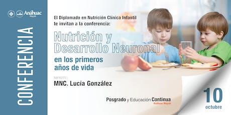 """Conferencia """"Nutrición y desarrollo neuronal en los primeros años de vida"""" boletos"""
