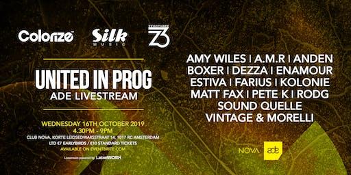 Colorize, Silk Music and ZeroThree pres. United In Prog - ADE Live Stream