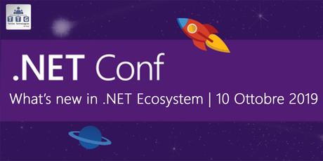 .NET Conf 2019 - What's new in .NET ecosystem biglietti