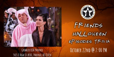 Friends Trivia (Halloween Episodes) at Growler USA Phoenix