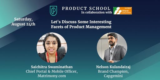 Let's Discuss Some Interesting Facets of Product Management