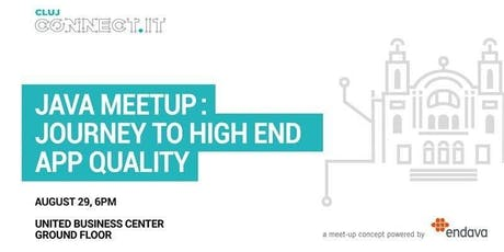 JAVA MEETUP: JOURNEY  TO HIGH END APP QUALITY tickets