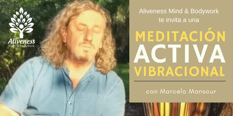 Meditación activa vibracional - Vibrational Meditation tickets