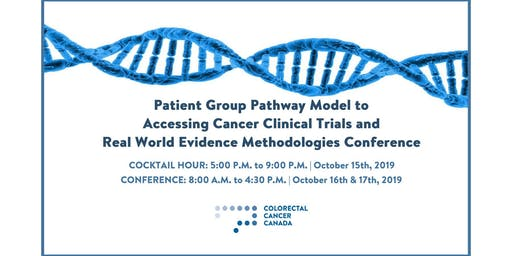 Patient Group Pathway Model to Accessing Cancer Clinical Trials & Real World Evidence Methodologies Conference