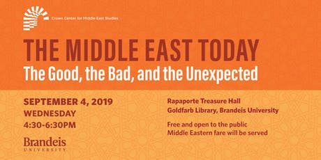 The Middle East Today: The Good, the Bad, and the Unexpected tickets