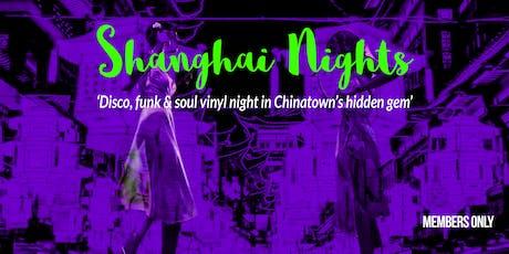 Shangahai Nights: October tickets