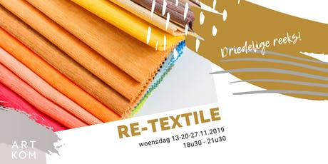 Re-Textile: workshop textielbewerking tickets