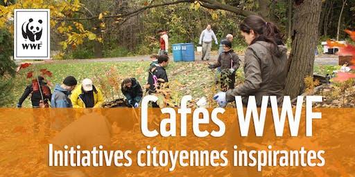 Cafés WWF // Initiatives citoyennes