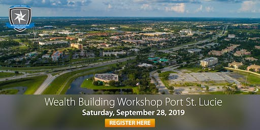 Wealth Building Workshop - Port St. Lucie, FL