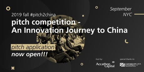 Pitch2China 2019 by Accathon Capital tickets
