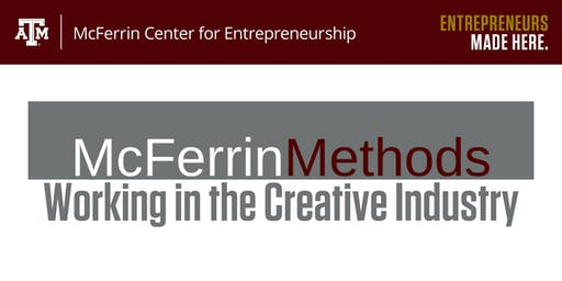 McFerrin Methods: Working in the Creative Industry
