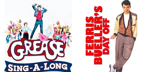 Grease Sing-A-Long & Ferris Bueller's Day Off tickets