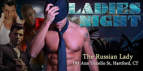 Ladies Night LIVE SHOW - Male Revue Connecticut tickets