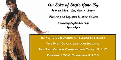 An Echo Of Style Gone By - Fashion Show and Bay Cruise tickets