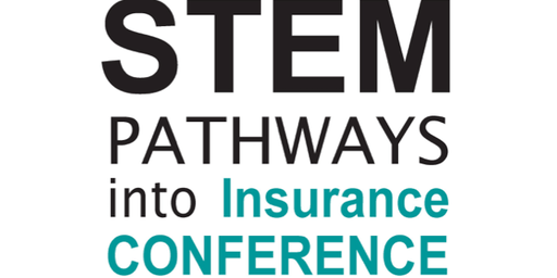 STEM Pathways into Insurance Conference