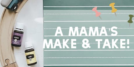 A Mama's Make & Take for Back to School tickets