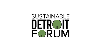 3rd Annual Sustainable Detroit Forum