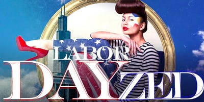 Labor DAYzed (Holiday Day Party)