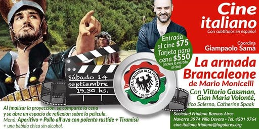 Cine italiano alla Friulana · La armada Brancaleone de Mario Monicelli · sábado 14 de septiembre