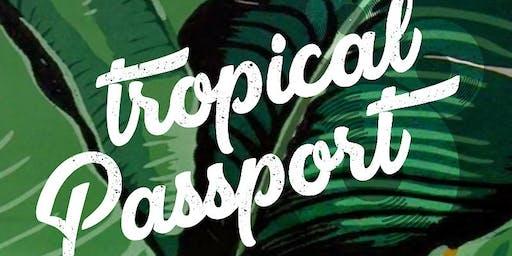 Tropical Passport