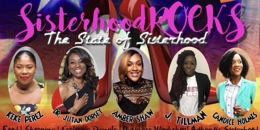 """SisterhoodROCKS """"The State of Sisterhood"""""""