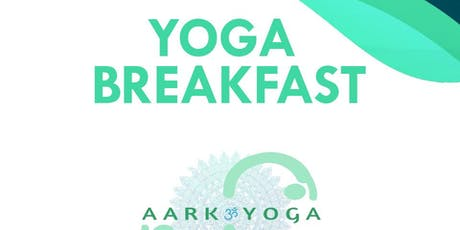 AARK YOGA BREAKFAST tickets
