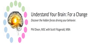 Phil Dixon Book Signing - Understanding Your Brain: For a Change