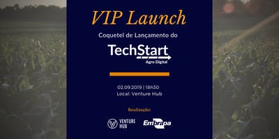 VIP Launch TechStart Agro Digital