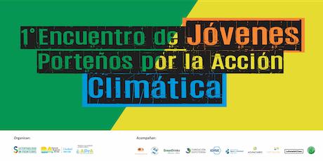 1º Encuentro de Jóvenes Porteños por la Acción Climática entradas
