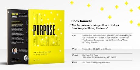 The Purpose Advantage Book Launch tickets