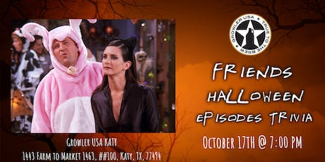Friends Trivia (Halloween Episodes) at Growler USA Katy tickets
